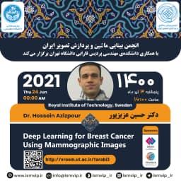 """✅ Iranian Society of Machine Vision and Image Processing in Collaboration with University of Tehran, College of Farabi, Faculty of Engineering:  ✳️ """"The Third Iranian Webinar on Machine Vision and Image Processing""""  👤 By: Dr. Hossein Azizpour 🔹 Royal Institute of Technology, Sweden  🔴 Topic: Deep Learning for Breast Cancer Using Mammographic Images  📅 Thursday, 24 Jun. 2021  ⏰ 16:00, Tehran Time  Meeting room: http://vroom.ut.ac.ir/farabi3   🌐 http://ismvip.ir/?page_id=6668 🆔 @ismvip_webinar 🆔 @ismvip_ir"""