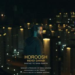 🗣️ Hoorosh Band 🎵 Shayad Ye شب Baron #HooroshBand  🆔 @MordentMusic